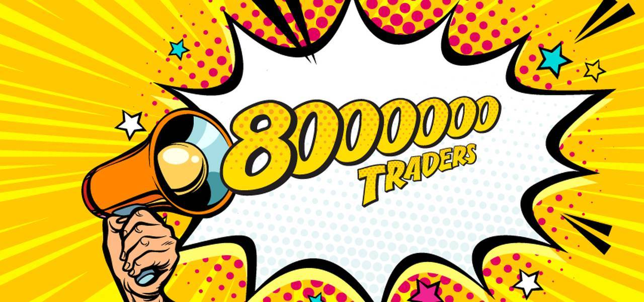 8 Millionth trader will join FBS any day!