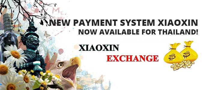 New payment system XIAOXIN now available for Thailand!